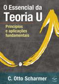 O Essencial  da Teoria U Book Cover