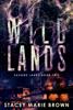 Stacey Marie Brown - Wild Lands (Savage Lands #2) bild