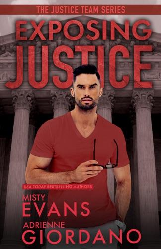 Adrienne Giordano & Misty Evans - Exposing Justice