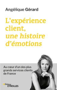 L'expérience client, une histoire d'émotions Couverture de livre