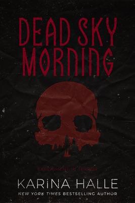 Dead Sky Morning (Experiment in Terror #3)