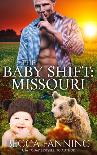 Becca Fanning - The Baby Shift: Missouri