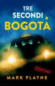 3 Secondi a Bogotá Book Cover