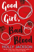 Holly Jackson - Good Girl, Bad Blood artwork
