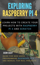 Exploring Raspberry Pi 4
