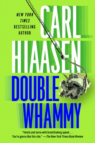 Carl Hiaasen - Double Whammy