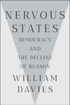 Nervous States Democracy And The Decline Of Reason