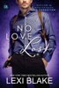 No Love Lost, Masters and Mercenaries: The Forgotten, Book 5