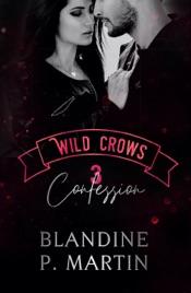 Wild Crows - 3. Confession
