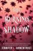 Jennifer L. Armentrout - The Burning Shadow artwork