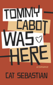 Tommy Cabot Was Here