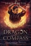 Dragon Compass Book One Of Raizen