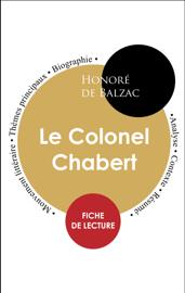 Étude intégrale : Le Colonel Chabert (fiche de lecture, analyse et résumé)