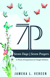 7 Days, 7 Prayers
