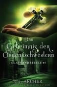 Download and Read Online Das Geheimnis der Ordensschwestern: Glass and Steele