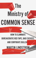 Download and Read Online The Ministry of Common Sense