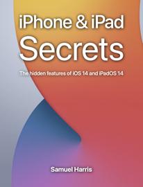 iPhone & iPad Secrets (for iOS 14)