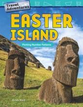 Travel Adventures: Easter Island: Plotting Number Patterns: Read-along ebook