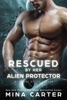 Rescued by her Alien Protector