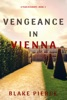 Vengeance in Vienna (A Year in Europe—Book 3)