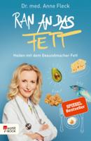 Anne Fleck - Ran an das Fett artwork