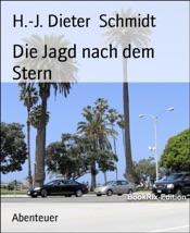 Download and Read Online Die Jagd nach dem Stern