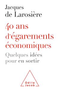 40 ans d'égarements économiques Couverture de livre