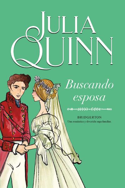 Buscando esposa (Bridgerton 8) por Julia Quinn