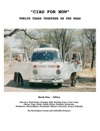 Ciao For Now Twelve Years Together On The Road Book One Africa