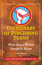 Dictionary of Publishing Terms