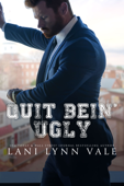Quit Bein' Ugly Book Cover