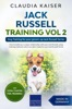Jack Russell Training Vol 2 – Dog Training for Your Grown-up Jack Russell Terrier