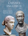 Caesars English II Classical Education Edition