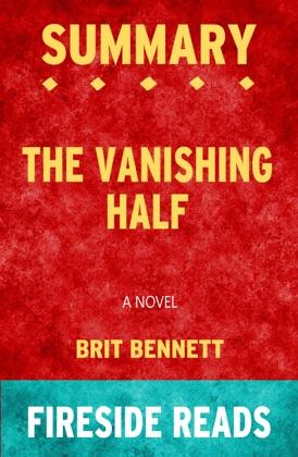 Summary of The Vanishing Half: A Novel by Brit Bennett (Fireside Reads) image
