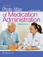 Lippincott Photo Atlas of Medication Administration