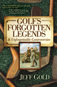 Golf's Forgotten Legends