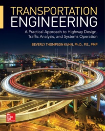 Transportation Engineering A Practical Approach To Highway Design Traffic Analysis And Systems Operation