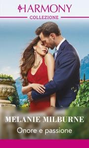 Onore e passione di Melanie Milburne Copertina del libro