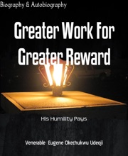 Greater Work For Greater Reward