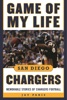 Game Of My Life San Diego Chargers