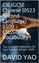 CIE IGCSE Chinese (0523 Second Language) 2500 Classified Vocabulary