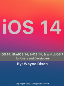 iOS 14, iPadOS 14, tvOS 14, and watchOS 7 for Users and Developers Copertina del libro