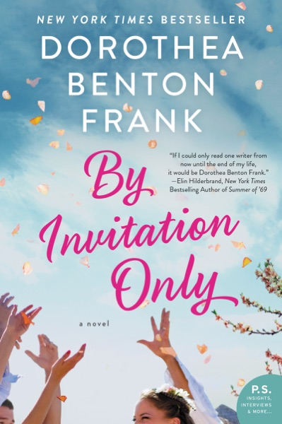 By Invitation Only - Dorothea Benton Frank book cover