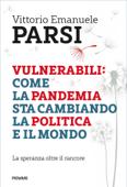Vulnerabili: come la pandemia sta cambiando la politica e il mondo Book Cover