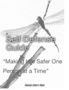 Self Defense           Guide