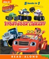 Blaze And The Monster Machines Storybook Library Blaze And The Monster Machines Enhanced Edition