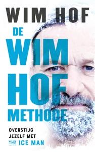 De Wim Hof methode Door Wim Hof Boekomslag