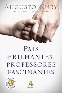 Pais Brilhantes, Professores Fascinantes Capa de livro