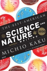 The Best American Science and Nature Writing 2020 di Michio Kaku & Jaime Green Copertina del libro