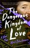 Neil Blackmore - The Dangerous Kingdom of Love artwork